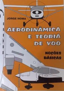 1299535440 174802847 1 Fotos de AERODINaMICA E TEORIA DE VoO NOcoES BaSICAS JORGE HOMA Canal Piloto 25   Como ser Piloto Privado?
