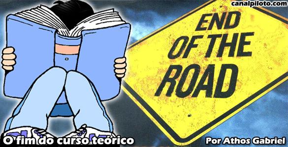O fim do curso teórico