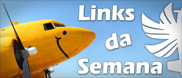 Links da Semana Canal Piloto Links da Semana
