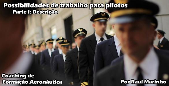 Possibilidades de trabalho para pilotos – Parte I