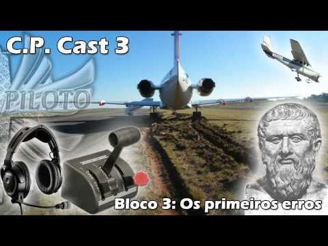 CP Cast 3 – A primeira vez – Bloco 3 – Os primeiros erros