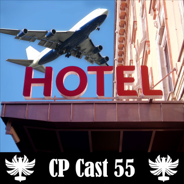 CP Cast 55 – Rotina de Comissário