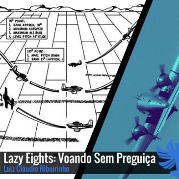 Lazy Eights: Voando Sem Preguiça