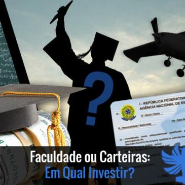 Faculdade ou Carteiras: Em Qual Investir?