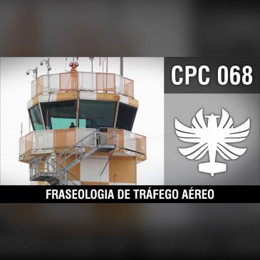 CP Cast 068 – Fraseologia de Tráfego Aéreo