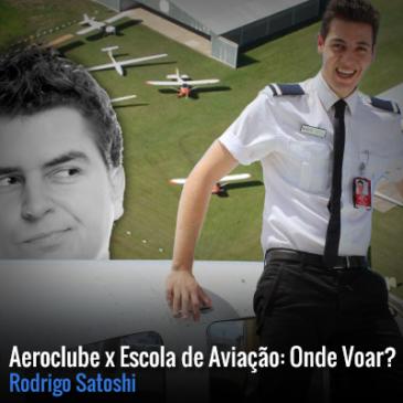 Aeroclube x Escola de Aviação: Onde Voar?