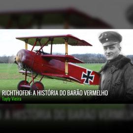Infográfico   Richthofen: A história do Barão Vermelho